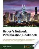 Hyper V Network Virtualization Cookbook