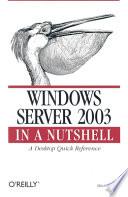 Windows Server 2003 in a Nutshell