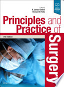 Principles and Practice of Surgery E Book