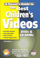 A Parent s Guide to the Best Children s Videos Book PDF