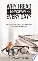 Why I Read 5 Newspapers Every Day