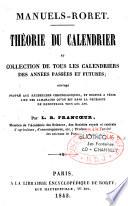Théorie du calendrier et collection de tous les calendriers des années passées et futures