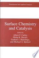 Surface Chemistry And Catalysis book