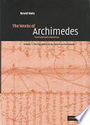 The Works of Archimedes  Volume 1  The Two Books On the Sphere and the Cylinder