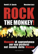 Rock the monkey