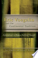 Eric Voegelin And The Continental Tradition