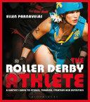 download ebook the roller derby athlete pdf epub