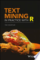 Text Mining in Practice with R