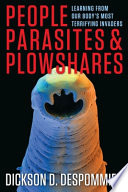 People  Parasites  and Plowshares