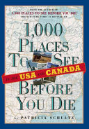 1 000 Places to See in the USA and Canada Before You Die