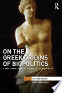 On the Greek Origins of Biopolitics