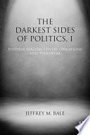 The Darkest Sides of Politics  I