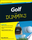 Golf For Dummies : golf golf for dummies, 4th edition, gives you...