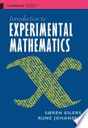 Introduction to Experimental Mathematics