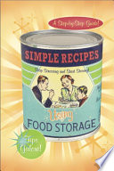 Simple Recipes Using Food Storage  A Step by Step Guide