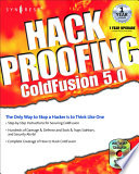 Hack Proofing ColdFusion Think Like One Coldfusion Is A Web