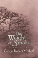 The Weight of Smoke Book PDF