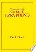 A Companion To The Cantos Of Ezra Pound book