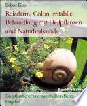 Reizdarm  Colon irritabile   Reizdarmsyndrom behandeln mit Pflanzenheilkunde  Akupressur und Wasserheilkunde