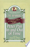 J  M  Barrie s Peter Pan In and Out of Time