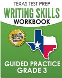 Texas Test Prep Writing Skills Workbook Guided Practice Grade 3