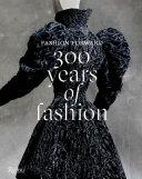 Fashion Forward  300 Years of Fashion