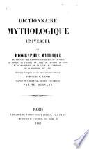 Dictionnaire mythologique universel ...