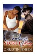 The Cowboy s Secret Baby