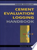 Cement Evaluation Logging Handbook