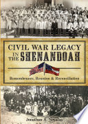 Civil War Legacy in the Shenandoah