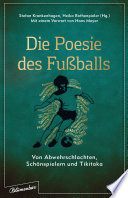 Die Poesie des Fußballs