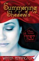 summoning shadows a rosso lussuria vampire novel