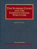The Supreme Court and the Constitutional Structure