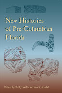 New Histories of Pre Columbian Florida
