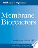 Membrane BioReactors WEF Manual of Practice