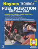 Haynes Fuel Injection Diagnostic Manual  1986 1999