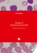 Biology Of Myelomonocytic Cells