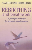 Rebirthing and Breathwork