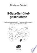 5-Satz-Schüttelgeschichten