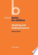 Starting and Ending Lessons   Oxford Basics