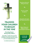 Training Your Children To Remain In The Vine