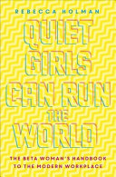 Beta - Quiet Girls Can Run the World