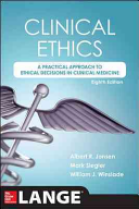 Clinical Ethics  8th Edition