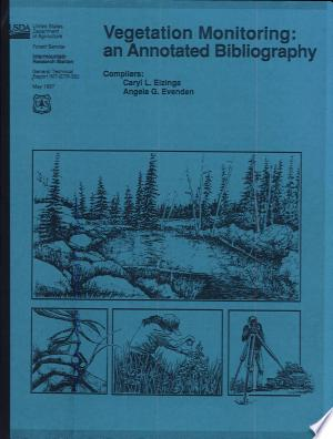 Vegetation Monitoring: An Annotated Bibliography - ISBN:9780788148378