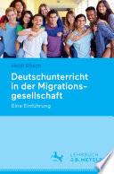 Deutschunterricht in der Migrationsgesellschaft