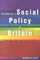the making of social policy in britain