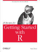 25 Recipes for Getting Started with R