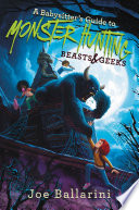 A Babysitter s Guide to Monster Hunting  2  Beasts   Geeks
