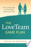 The LoveTeam Game Plan