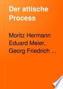 Der attische Process